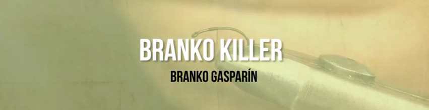 Branko Killer; EL VÍDEO