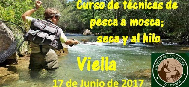 Curso de técnicas de pesca a mosca; seca y al hilo (junio2017)